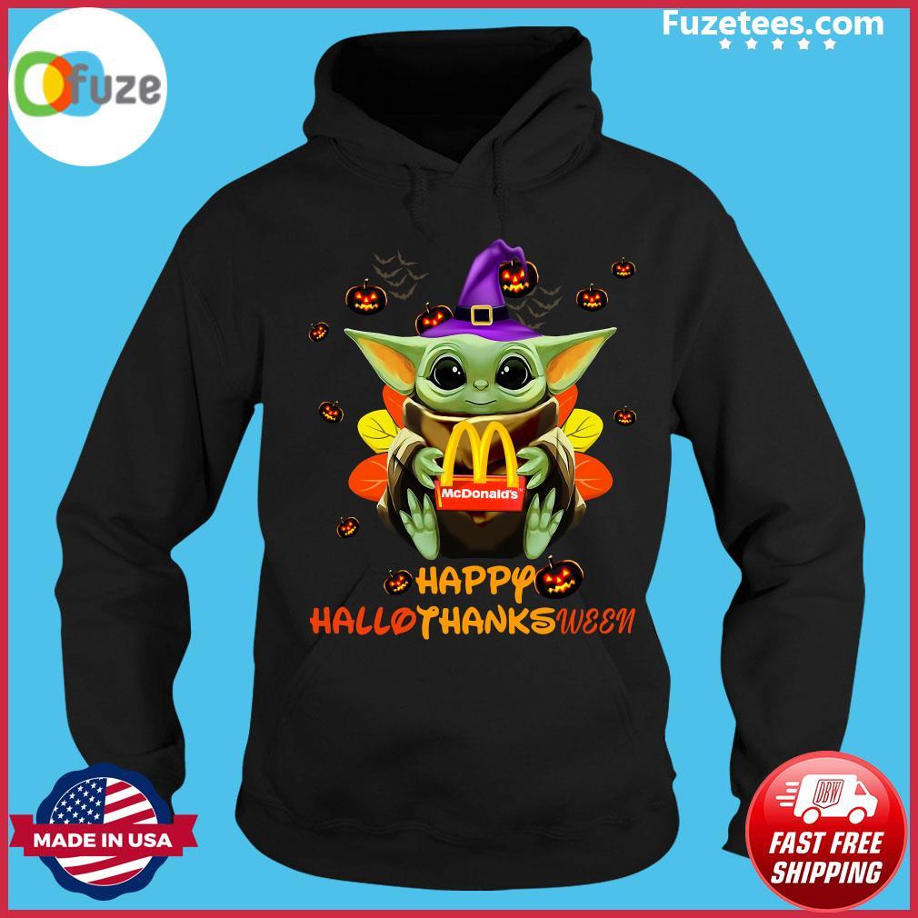 Baby Yoda Witch Hug Mcdonald's Happy Hallothanksween Shirt Hoodie