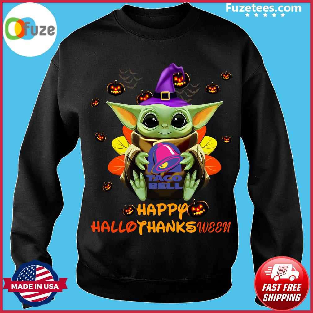 Baby Yoda Witch Hug Taco Bell Happy Hallothanksween Shirt Sweater