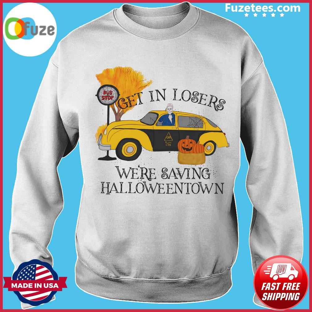 Benny Taxi Driver Get In Losers We're Saving Halloweentown Shirt Sweater