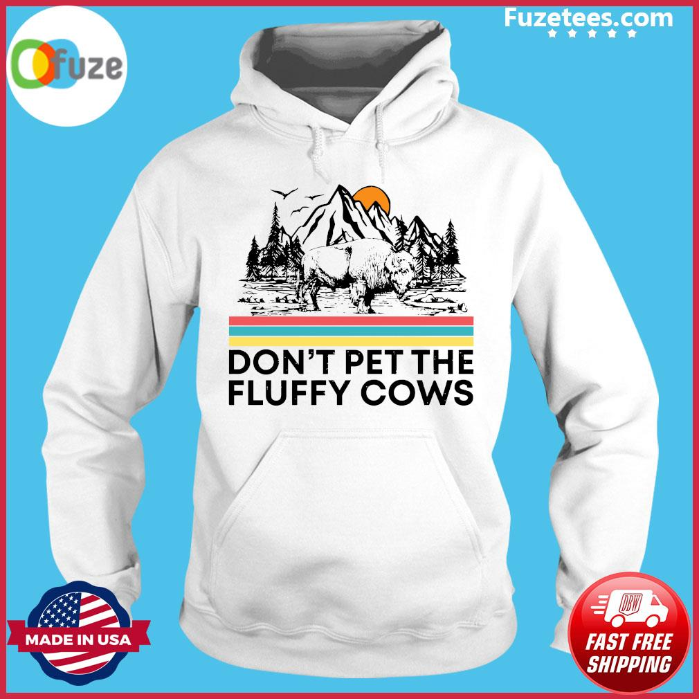 Don't Pet The Fluffy Cows Bison Halloween Shirt Hoodie