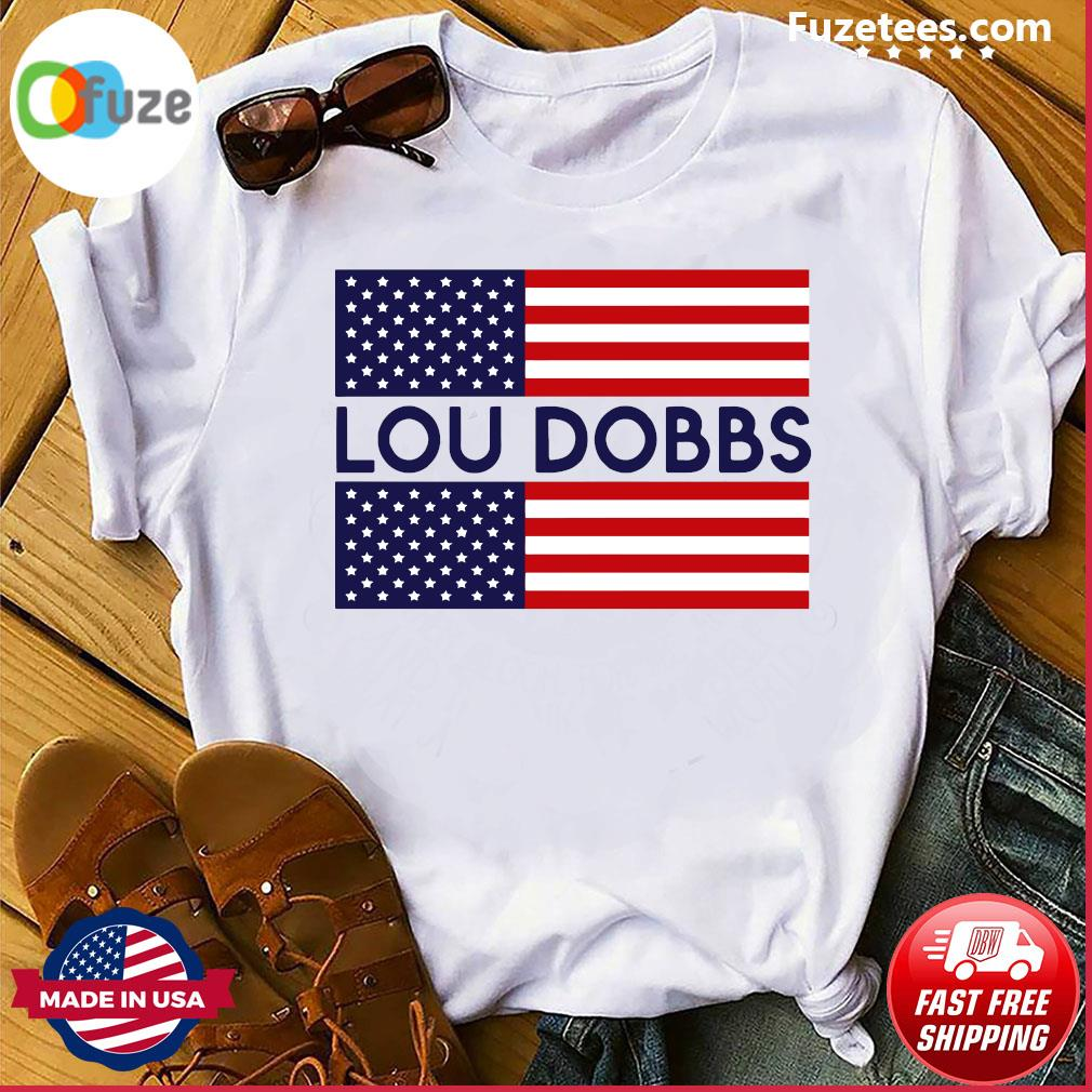 Lou Dobbs flag shirt