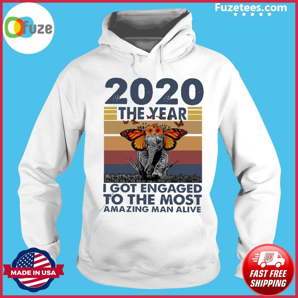Elephant 2020 The year I Got Engaged To The Most Amazing Classic T-Shirt Hoodie