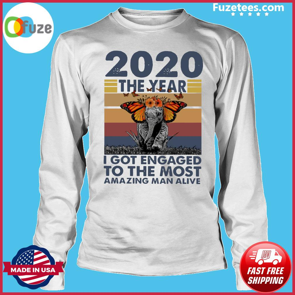 Elephant 2020 The year I Got Engaged To The Most Amazing Classic T-Shirt Long Sleeve
