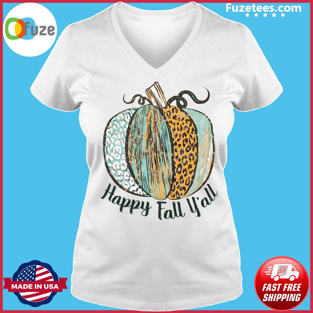 Happy Fall Y'all Shirt Ladies V-neck