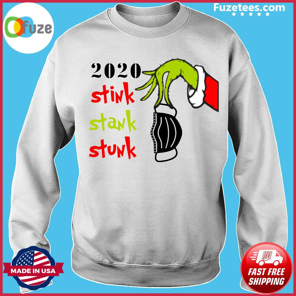 2020 Stink Stank Stunk Grinch Christmas Sweatshirt Fuzetee