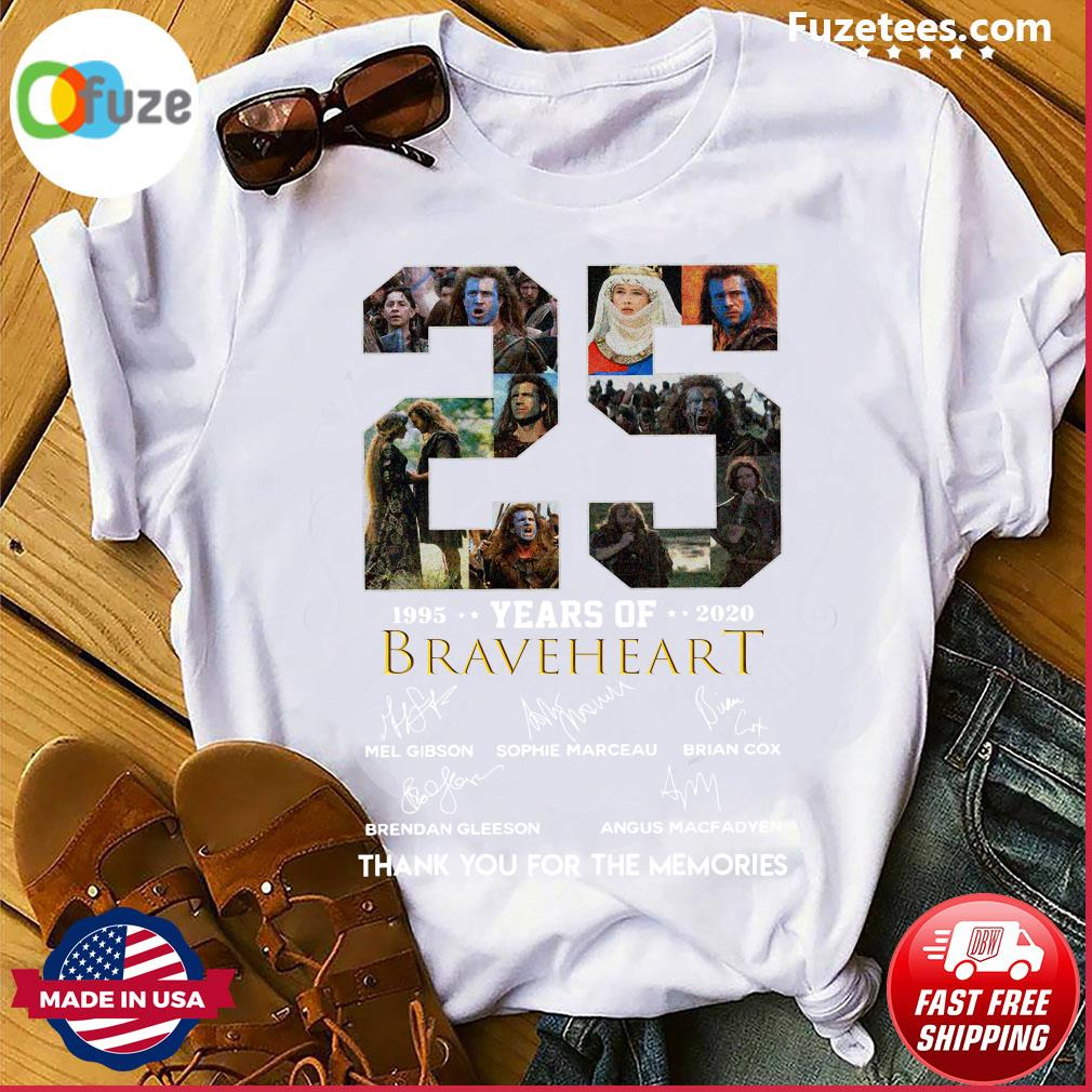 25 Years Of Braveheart 1995 2020 Thank You For The Memories Signatures Shirt