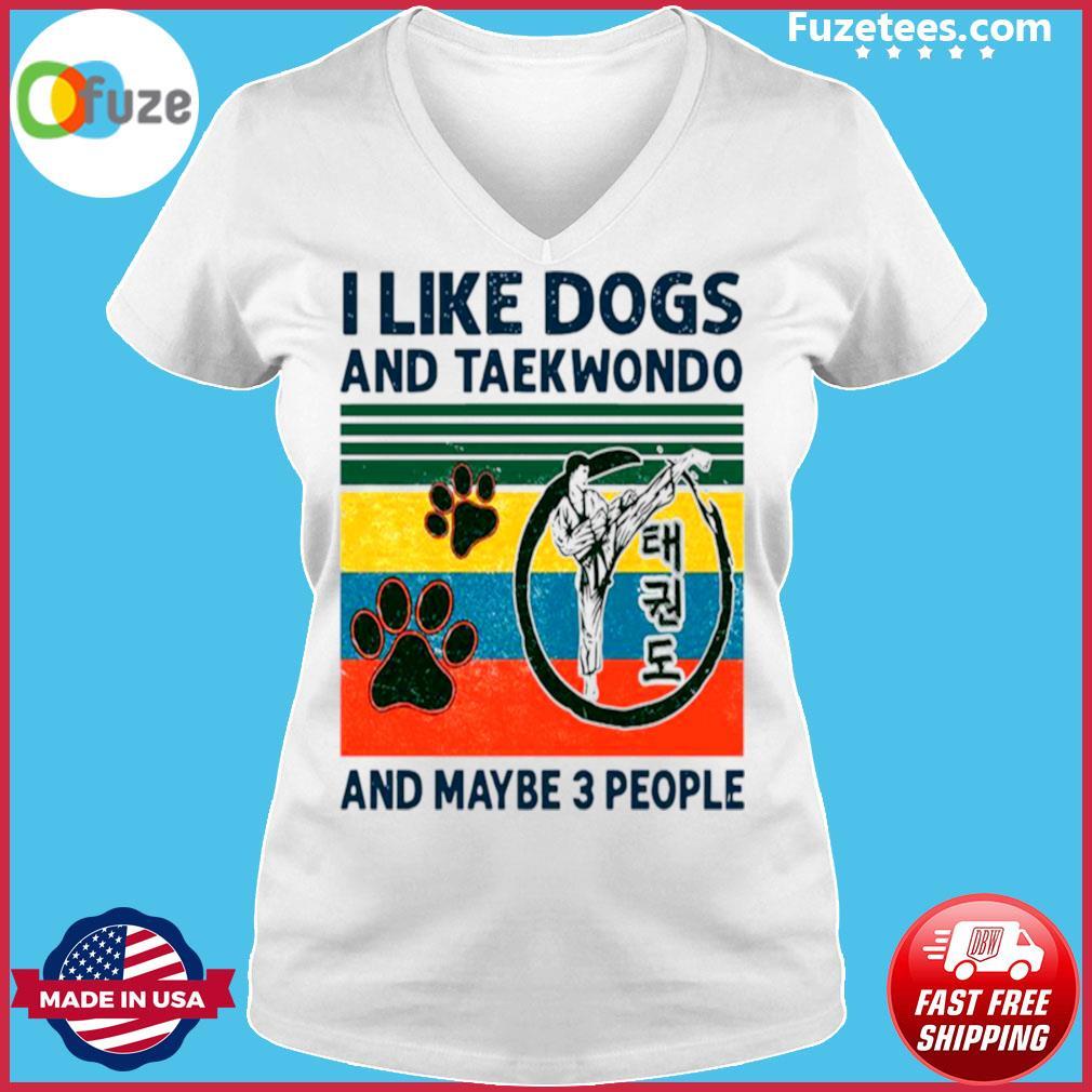 I Like Dogs And Taekwondo And Maybe 3 People Vintage Retro s Ladies V-neck